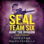 SEAL Team Six: Hunt the Dragon, Don Mann