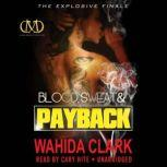 Blood, Sweat, and Payback, Wahida Clark