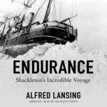 Endurance Shackletons Incredible Voyage, Alfred Lansing