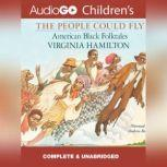 The People Could Fly American Black Folktales, Virginia Hamilton