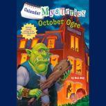 Calendar Mysteries #10: October Ogre, Ron Roy