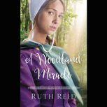 A Woodland Miracle, Ruth Reid
