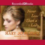 Never Less Than a Lady, Mary Jo Putney