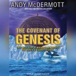 The Covenant of Genesis, Andy McDermott