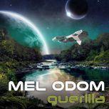 Guerilla, Mel Odom