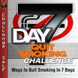 7-Day Quit Smoking Challenge, Challenge Self