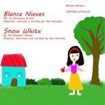 Snow White and the Seven Dwarfs - Blanca Nieves y los Siete Enanitos, Ana Gonzalez