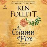 A Column of Fire, Ken Follett