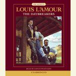 The Daybreakers, Louis L'Amour