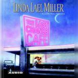 The Last Chance Cafe, Linda Lael Miller