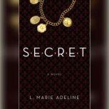 SECRET, L. Marie Adeline