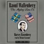 Raoul Wallenberg, Harvey Rosenfeld