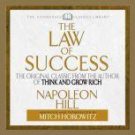 The Law of Success The Original Classic From the Author of THINK AND GROW RICH (Abridged), Napoleon Hill