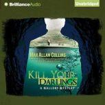 Kill Your Darlings, Max Allan Collins