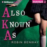 Also Known As, Robin Benway