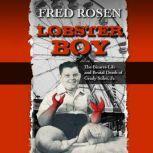 Lobster Boy, Fred Rosen