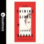 The Shining Girls A Novel, Lauren Beukes