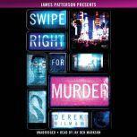Swipe Right for Murder, Derek Milman