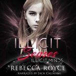 Illicit Senses, Rebecca Royce