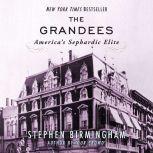 The Grandees America's Sephardic Elite, Stephen Birmingham