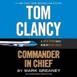 Tom Clancy Commander-in-Chief, Mark Greaney