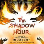 The Shadow Hour, Melissa Grey