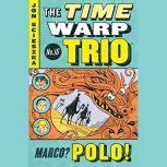 Marco? Polo! #16, Jon Scieszka