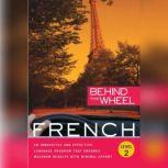 Behind the Wheel - French 2, Behind the Wheel