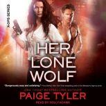 Her Lone Wolf, Paige Tyler