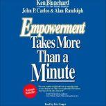 Empowerment Takes More Than a Minute, Ken Blanchard