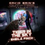 Tiger in the Sky, Sheila Finch