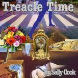 Treacle Time, Sally Cook