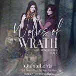 Wolves of Wrath, Quinn Loftis