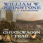 The Chuckwagon Trail, William W. Johnstone