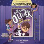 The Unbelievable Oliver and The Four Jokers, Pseudonymous Bosch