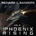 The Phoenix Rising, Richard Sanders