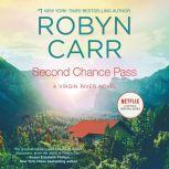 Second Chance Pass A Virgin River Novel, Robyn Carr