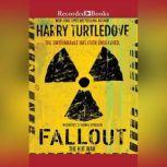Fallout, Harry Turtledove
