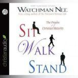 Sit Walk Stand The Process of Christian Maturity, Watchman Nee