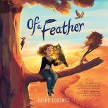Of a Feather, Dayna Lorentz