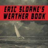Eric Sloane's Weather Book, Eric Sloane