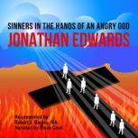 Sinners in the Hands of an Angry God, Jonathan Edwards