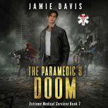 Paramedic's Doom Extreme Medical Services Book 7, Jamie Davis