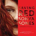 Saving Red, Sonya Sones