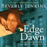 The Edge of Dawn, Beverly Jenkins