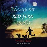 Where the Red Fern Grows, Wilson Rawls