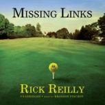Missing Links, Rick Reilly