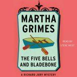 The Five Bells and Bladebone, Martha Grimes