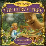 The Curvy Tree A Tale from the Land of Stories, Chris Colfer