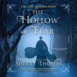 The Hollow of Fear, Sherry Thomas